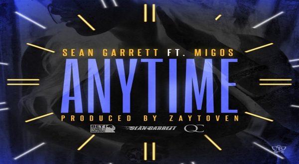 New Music: Sean Garrett 'Anytime' Ft. Migos