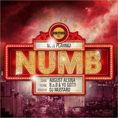 Music: August Alsina – Numb (rmx) ft. B.o.B & Yo Gotti
