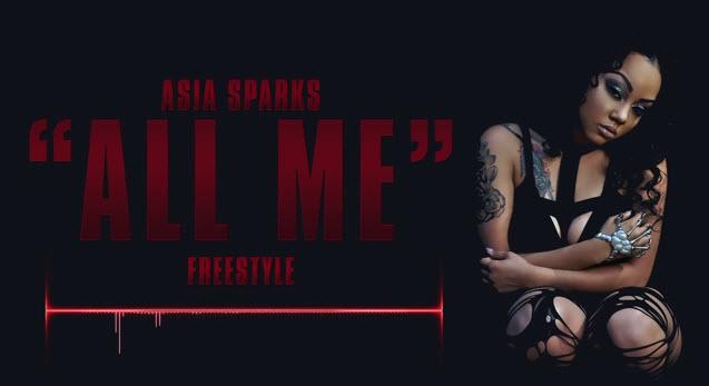 Asia Sparks (@Sparklegirla) | All Me (FREESTYLE)