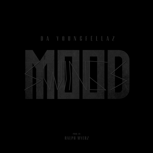 [Music] Da YoungFellaz – Mood Swings @DaYoungFellaz @RalphMyerz