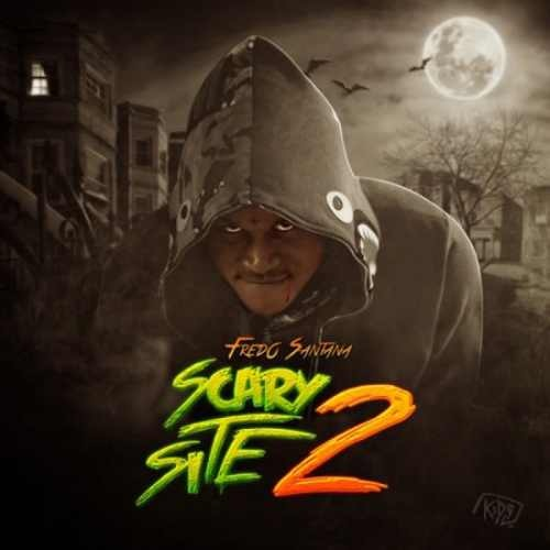 """Fredo Santana – """"Scary Site 2″ (Mixtape)"""