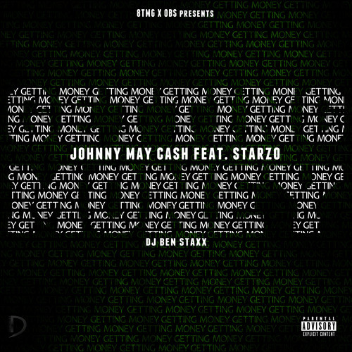 New Music: Johnny May Cash (@J_MayCash) Ft. Starso | Getting Money