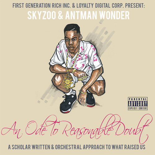 """Audio Snippets: Skyzoo & Antman Wonder 