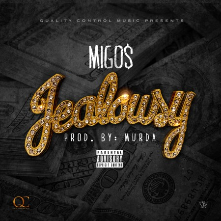 [Music] Migos – Jealousy