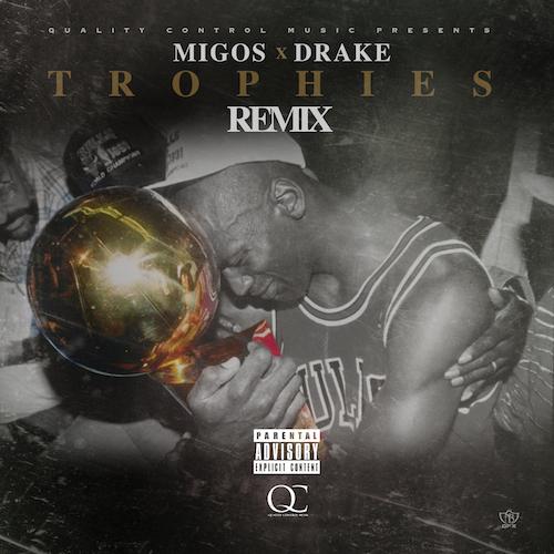 """[Music] Migos Remix Drake's """"Trophies"""" #MigosMondays"""