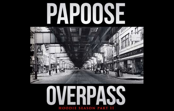[Music] Papoose – Overpass