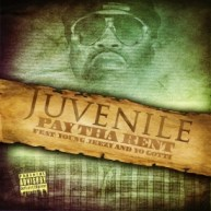 "New Music: Juvenile Ft. Young Jeezy & Yo Gotti | ""Pay The Rent"""