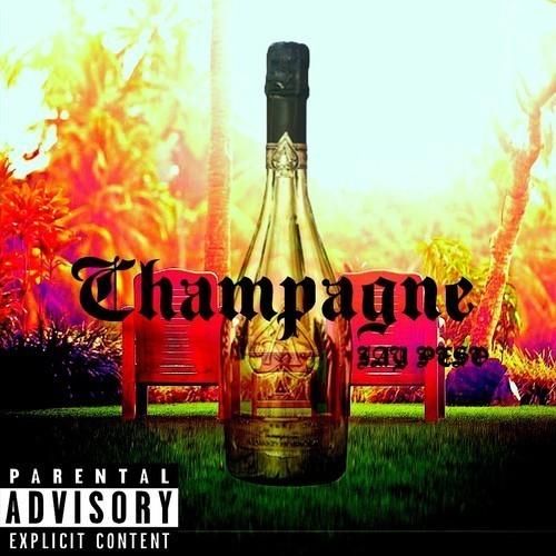 Music: Jay Peso (@OfficialJayPeso) | Champagne