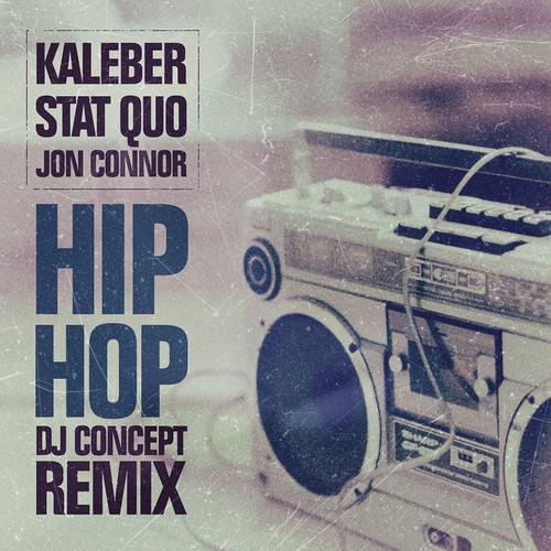 Music: Kaleber, Stat Quo, Jon Connor | Hip Hop (DJ Concept Remix)