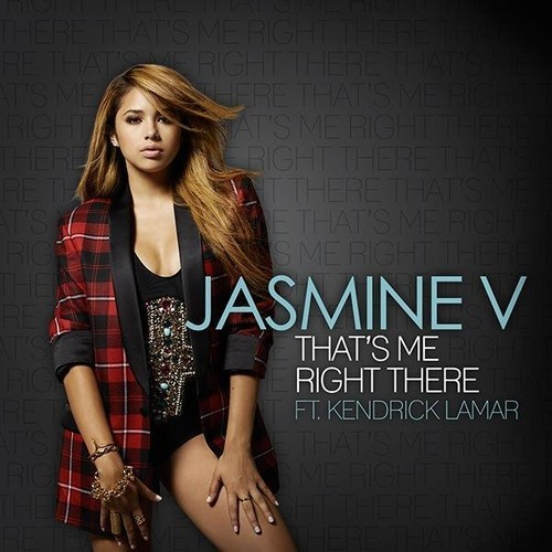"""Jasmine V Ft. Kendrick Lamar 