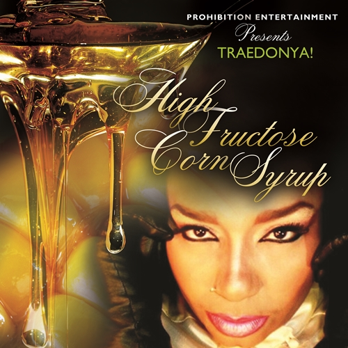 "TRAEDONYA! (@traedonya) Announces Tracklisting for EP ""High Fructose Corn Syrup"""