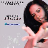 DJ Dave Dolla (@DJDaveDollaWIBM) Presents: Best Of Aaliyah [Mixtape]