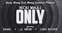 """[Lyric Video] Nicki Minaj """"Only"""" ft. Drake, Lil Wayne & Chris Brown"""