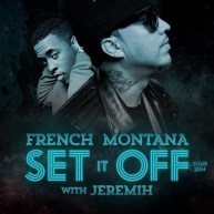 [Music News] French Montana & Jeremih Announce 'Set It Off' Tour
