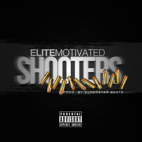 Elite Motivated (@Ya_Boi_Elite) | Shooter [Audio]