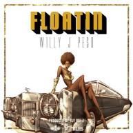 Willy J Peso (@WillyJPeso) | Floatin [Audio]