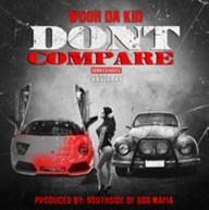 Wooh Da Kid (@WoohDaKidBSM) | Don't Compare [Audio]