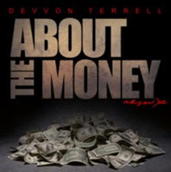 Devvon Terrell (@DevvonTerrell) | About The Money [Audio]