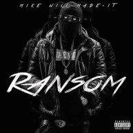 Mike Will Made It   Ransom [Mixtape]