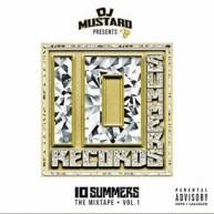 DJ Mustard – 10 Summers: The Mixtape Vol. 1 [Mixtape]
