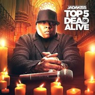 Jadakiss – Top 5 Dead or Alive [Mixtape]