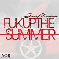 Joe Moses (@JoeMosesAOB) – Fuk Up The Summer [Music]