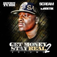 Turk – Get Money Stay Real 2 [Mixtape]