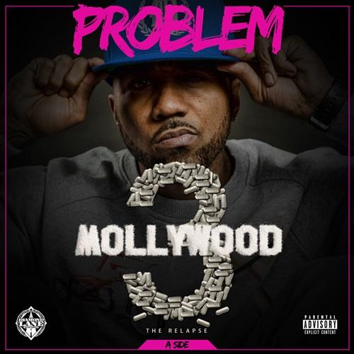 Album Stream: Problem – Mollywood 3 (A Side) [Music]
