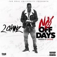 New Music: 2 Chainz – No Off Days [Audio]