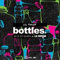 Lil Twist – Bottles Feat. August Alsina & Lil Wayne [Audio]