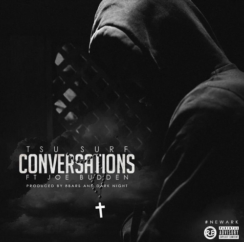 "Tsu Surf Ft. Joe Budden – ""Conversations"" [Music]"