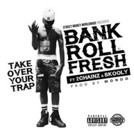 Bankroll Fresh Ft. 2 Chainz & Skooly – Takeover Your Trap [Music]