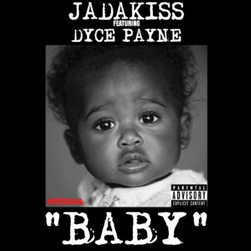 Jadakiss – 'Baby' ft. Dyce Payne [Audio]
