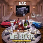 "DAX (of MPIRE) Feat. Nutso & Kaeson – ""We Luv It"" [Audio]"