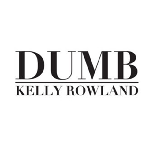 New Music: Kelly Rowland – Dumb [Audio]