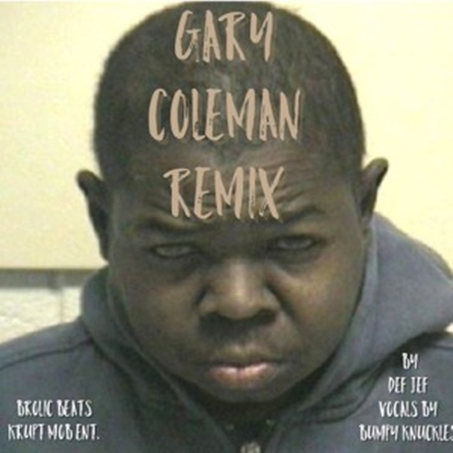 Bumpy Knuckles –  Gary Coleman (Remix) [Audio]