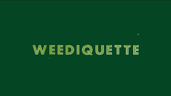 "Weediquette – ""Deported for Dope"" Season 3 Episode 1 #Weediquette [Tv]"