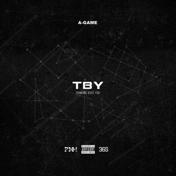 A-Game Releases 'TBY' (Prod. by Chef Byer) [Audio]
