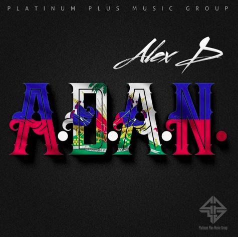 """New Music: Miami's Alex D Drops """"A.D.A.N."""" [Audio]"""