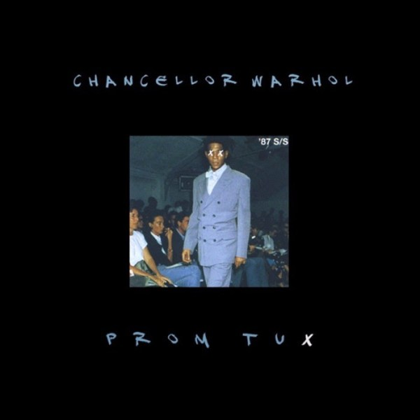 """New Music: Chancellor Warhol is fresher than a """"Prom Tux"""" [Audio]"""