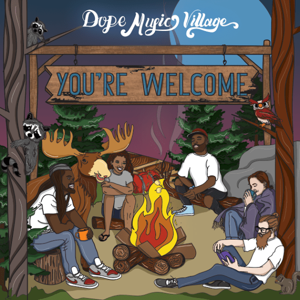 "EP Stream: Dope Music Village (Brain Rapp, Nature Boi, Ezko) – ""You're Welcome"" [Audio]"
