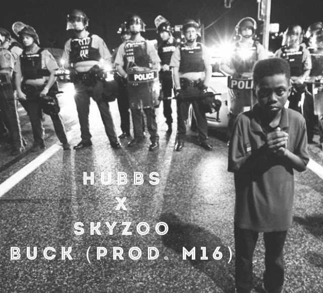 "HUBBS feat. Skyzoo – ""Buck"" (Prod. By: M16) [Audio]"