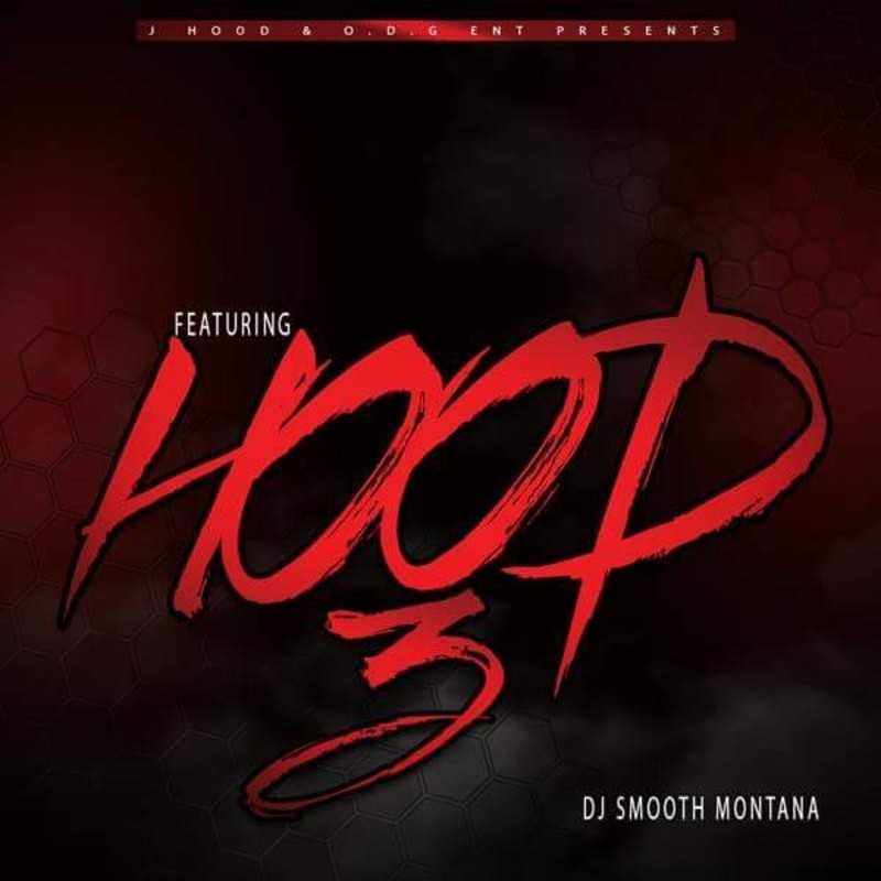 "New Project: J-Hood – ""Featuring Hood 3"" #FeaturingHood3 [Audio]"