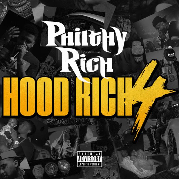 "Album Stream: Philthy Rich – ""Hood Rich 4"" [Audio]"