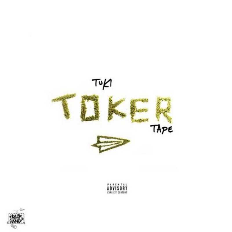 """New Project: Tuki Carter – """"Toker Tape"""" #TokerTape [Audio]"""