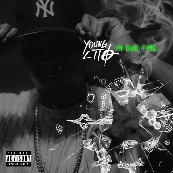 """New Project: Young Lito – """"In Due Time…"""" #InDueTime [Audio]"""