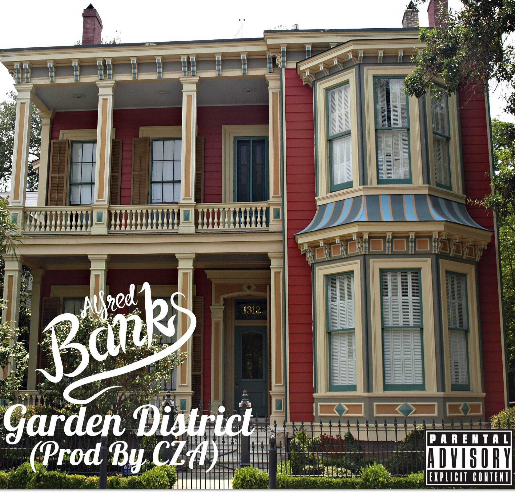 """Alfred Banks – """"Garden District"""" (Produced by CZA) [Audio]"""