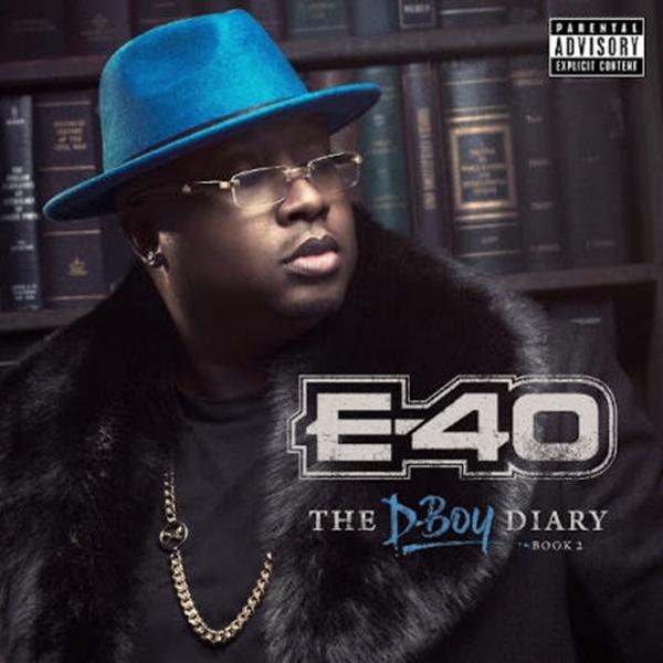 "Album Stream: E-40 – ""The D-Boy Diary Book 2"" [Audio]"