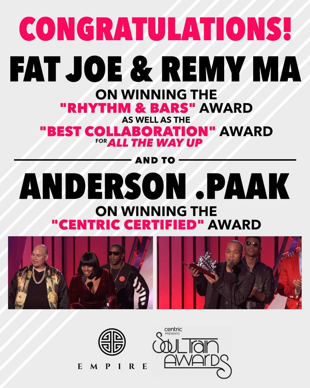 EMPIRE impacts the 2016 Soul Train Awards w/ Anderson .Paak, Fat Joe & Remy Ma, D.R.A.M. and more