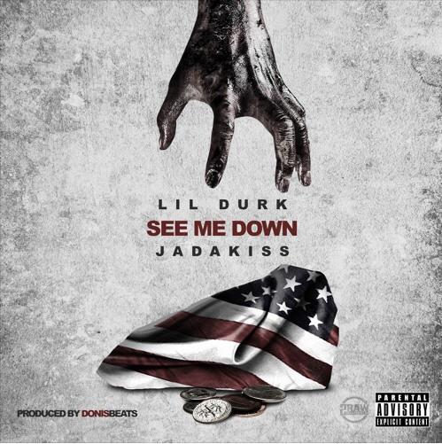 "Lil Durk ft. Jadakiss – ""See Me Down"" (produced by @DonisBeats) [Audio]"